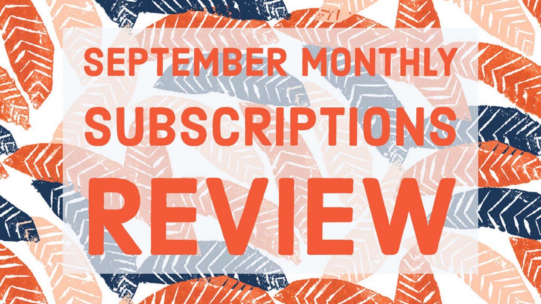 September Ipsy & Birchbox Review