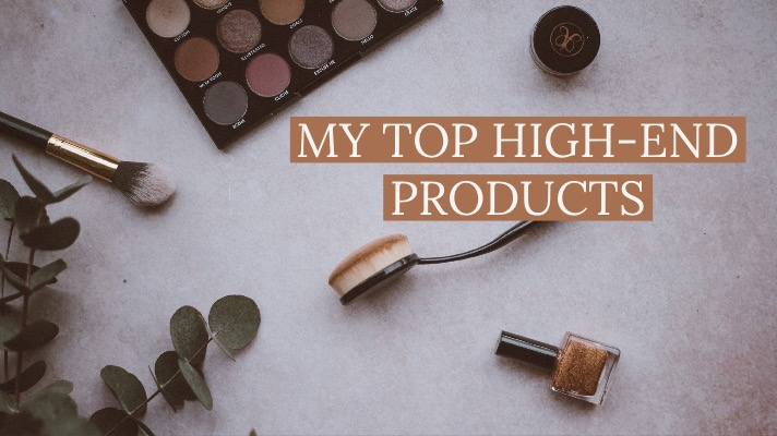 High-End Products I Can't Live Without
