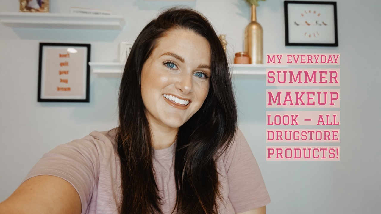 My Everyday Summer Makeup Look Using Only Drugstore Products